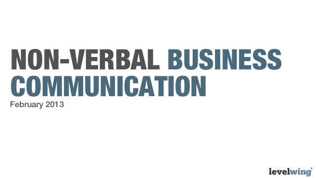 NON-VERBAL BUSINESSCOMMUNICATIONFebruary 2013