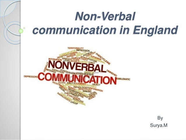 Non-Verbal communication in England By Surya.M