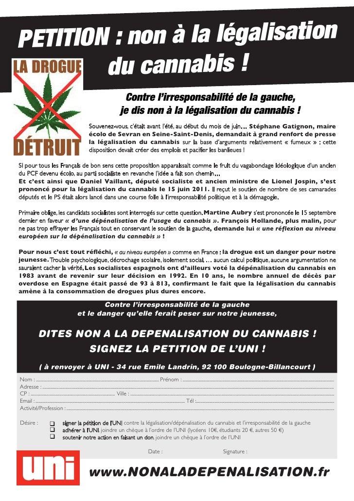 P ETITION : non à la légalisation         du cannabis !                                                                   ...