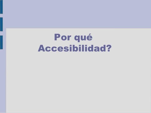 Accesibilidad web entendiendo el concepto de accesibilidad for Que es accesibilidad
