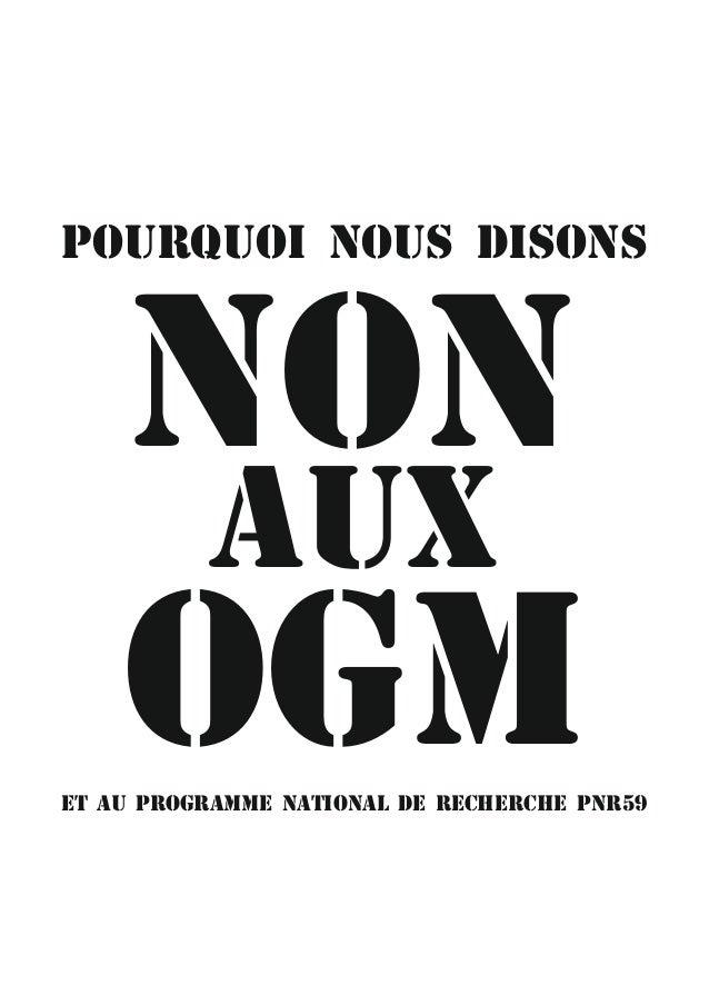 NON OGM AUX POURQUOI NOUS DISONS ET AU PROGRAMME NATIONAL DE RECHERCHE PNR59