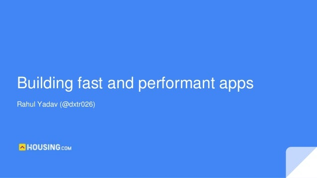 Rahul Yadav (@dxtr026) Building fast and performant apps