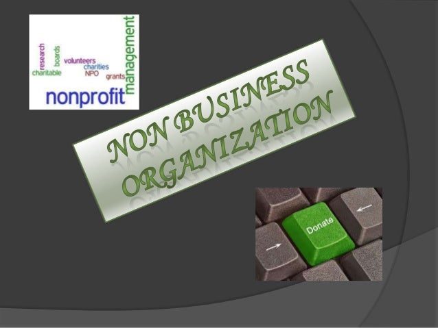 What???   An incorporated organization which exists for    educational or charitable reasons, and from which    its share...