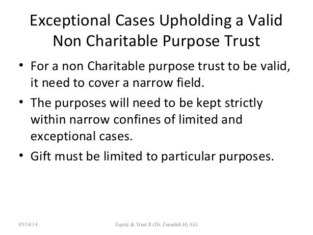 charitable purpose trusts The utc applies to most trusts, whether created under a trust agreement or  under a will  under section 55-54413, if a charitable purpose becomes  unlawful,.