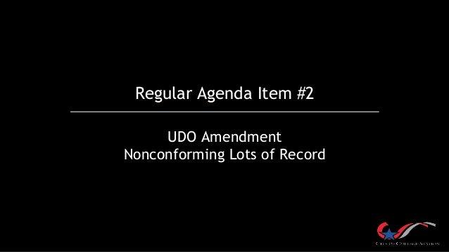 Regular Agenda Item #2 UDO Amendment Nonconforming Lots of Record