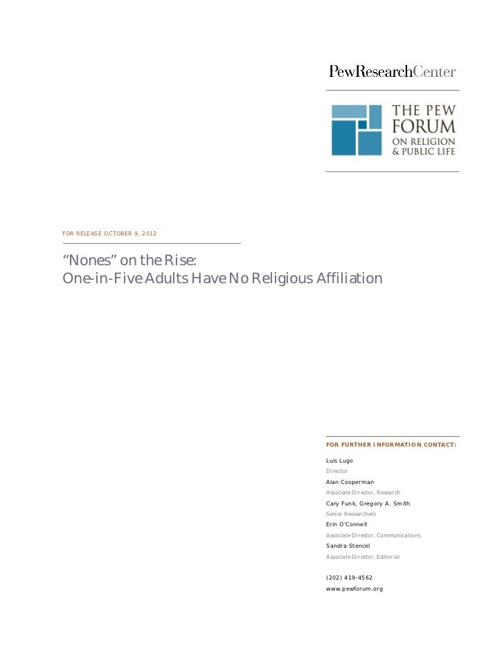 """FOR RELEASE OCTOBER 9, 2012""""Nones"""" on the Rise:One-in-Five Adults Have No Religious Affiliation                           ..."""