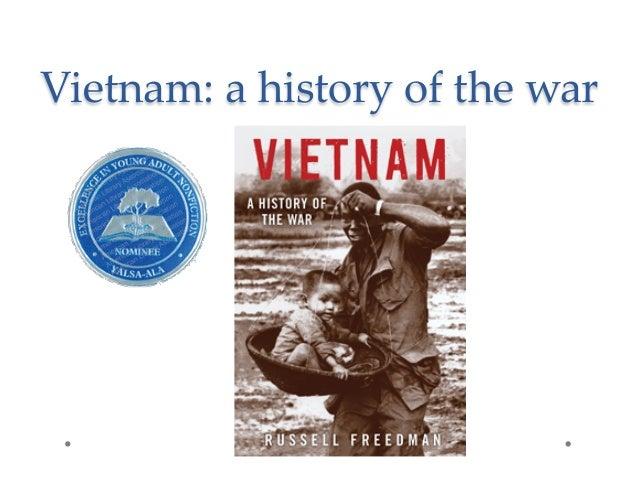 Vietnam: a history of the war