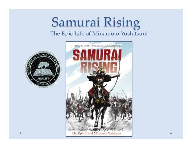 Samurai Rising The Epic Life of Minamoto Yoshitsuni