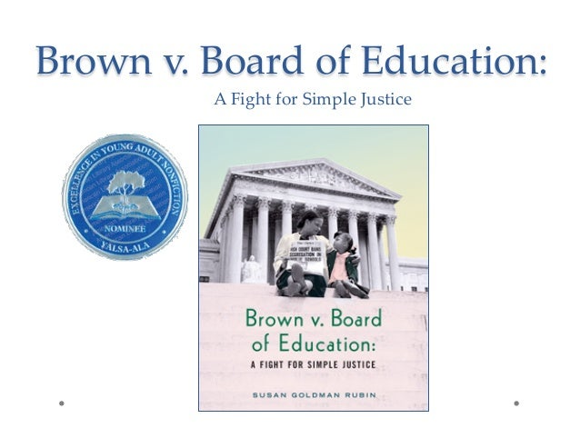 Brown v. Board of Education: A Fight for Simple Justice