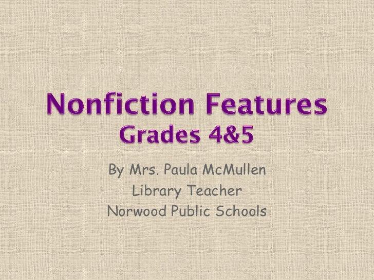 By Mrs. Paula McMullen   Library TeacherNorwood Public Schools