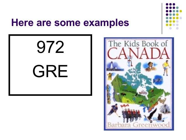 Here are some examples <ul><li>972 </li></ul><ul><li>GRE </li></ul>