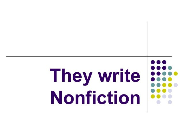 They write Nonfiction
