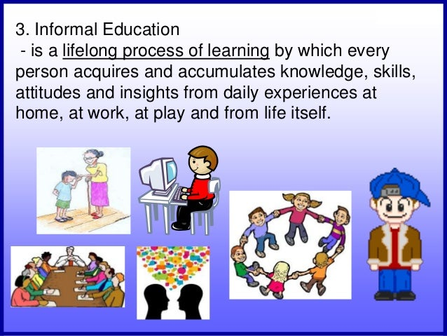 importance of informal education