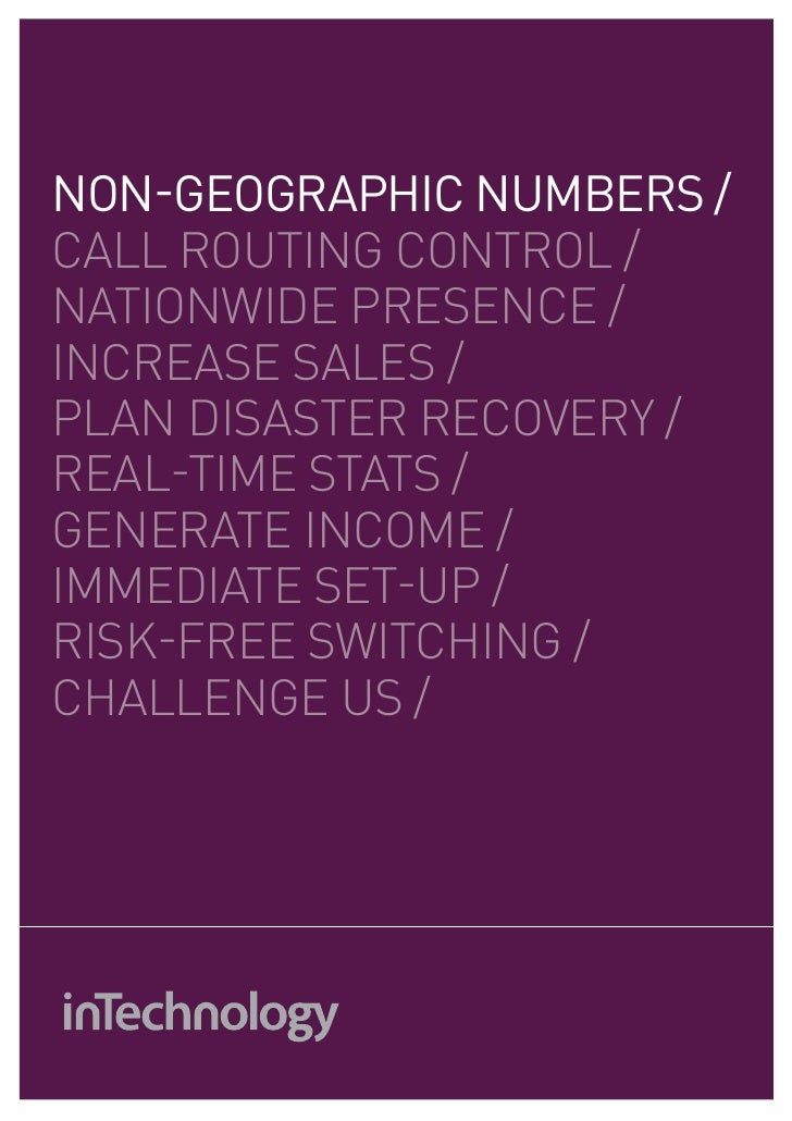 non-geographic NUMBERs /CALL ROUTING control /nationwide presence /increase sales /PLAN disaster recoverY /real-time stats...