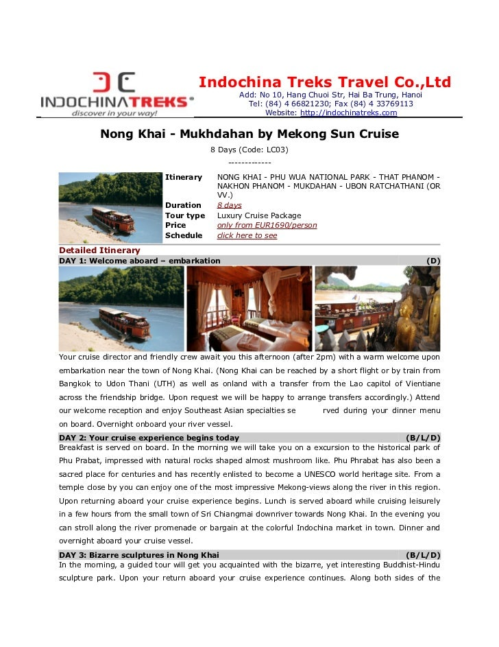 Indochina Treks Travel Co.,Ltd                                                 Add: No 10, Hang Chuoi Str, Hai Ba Trung, H...