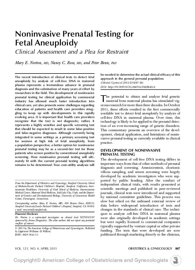 Noninvasive Prenatal Testing for Fetal Aneuploidy Clinical Assessment and a Plea for Restraint Mary E. Norton, MD, Nancy C...