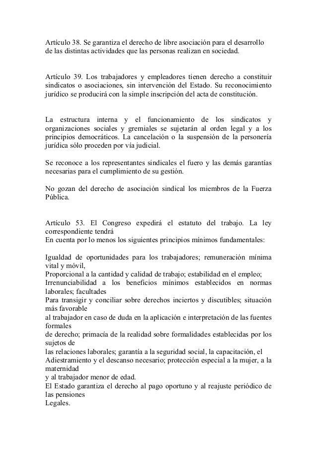 Artículo 38. Se garantiza el derecho de libre asociación para el desarrollode las distintas actividades que las personas r...
