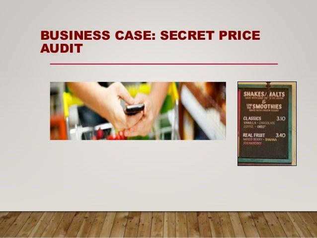 BUSINESS CASE: SECRET PRICE AUDIT
