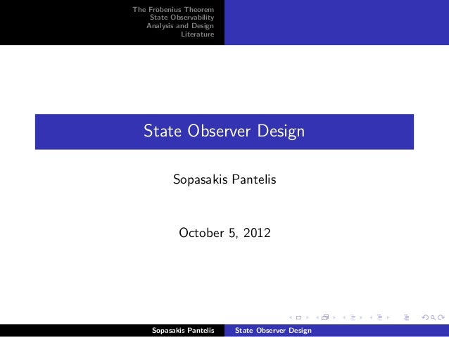 The Frobenius Theorem    State Observability   Analysis and Design             Literature   State Observer Design         ...