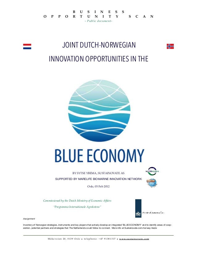 JOINT DUTCH-NORWEGIANINNOVATION OPPORTUNITIES IN THEBY SYTSE YBEMA, SUSTAINOVATE ASSUPPORTED BY MARELIFE BIOMARINE INNOVAT...