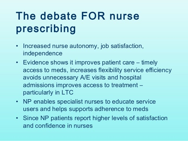 non medical prescribing essay Non-medical nurse prescribing custom essay this paper will demonstrate the author's ability to prescribe safely from the nurse prescribing formulary (npf 2009-2011) a prescribing situation undertaken by myself while supervised by my mentor will be discussed the patients name, address, date.