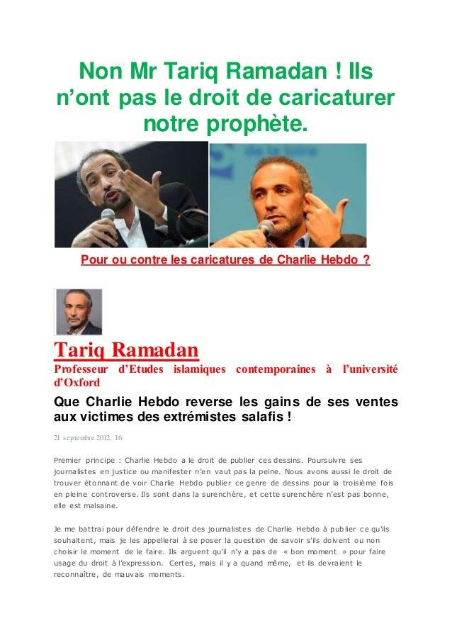 Non Mr Tariq Ramadan ! Ils n'ont pas le droit de caricaturer notre prophète. Pour ou contre les caricatures de Charlie Heb...