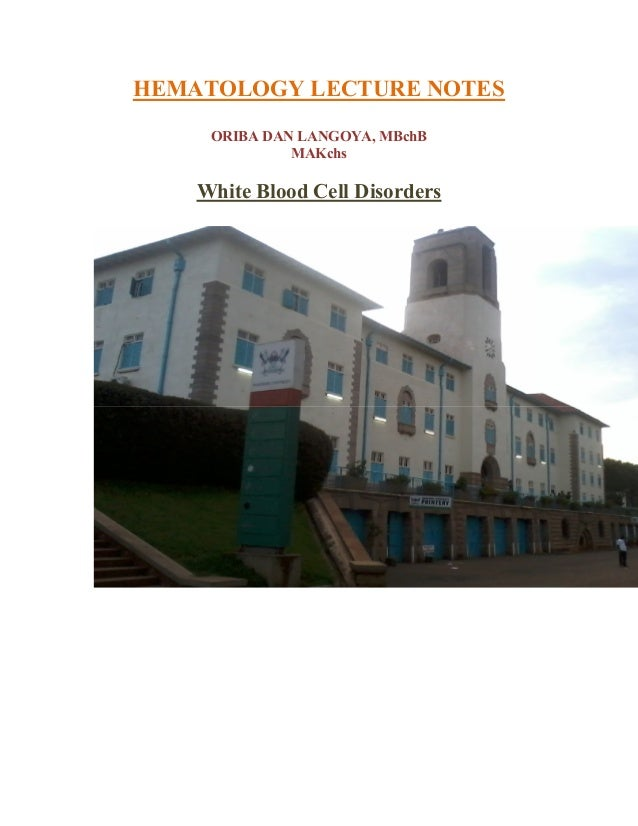NON NEOPLASTIC WHITE BLOOD CELLS (WBCs) DISORDERS