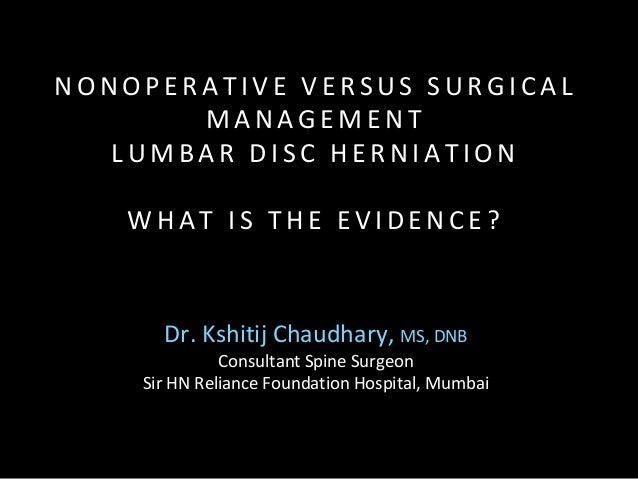 Dr. Kshitij Chaudhary, MS, DNB Consultant Spine Surgeon Sir HN Reliance Foundation Hospital, Mumbai N O N O P E R A T I V ...