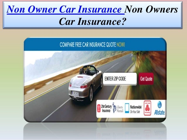 Non Owner Car Insurance Quote Delectable Non Owner Car Insurance