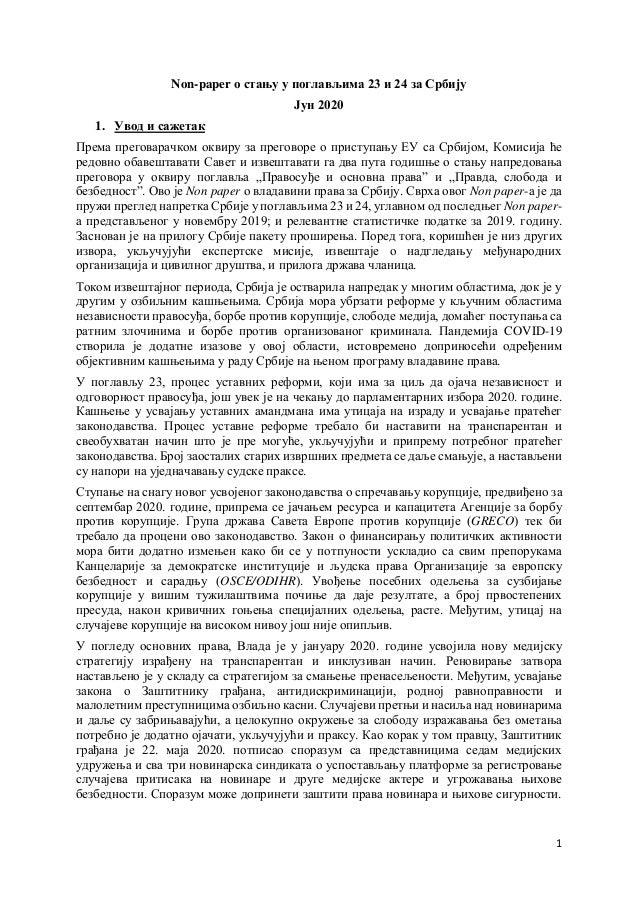 1 Non-paper о стању у поглављима 23 и 24 за Србију Јун 2020 1. Увод и сажетак Према преговарачком оквиру за преговоре о пр...