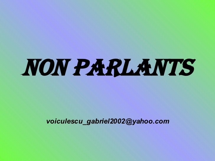 Non Parlants [email_address]
