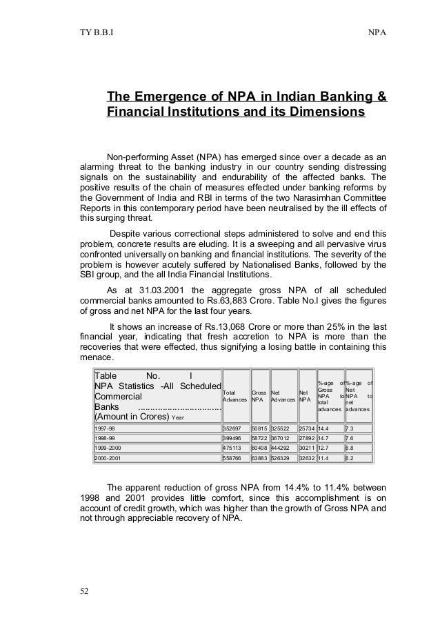 npa non performing asset Debt restructuring, a common practice globally, provides relief to distressed borrowers the intent here is to support deserving businesses by extending loan tenures, putting interest payments on hold, converting debt into equity, issuing fresh term or working capital loans, waiving off the interest and so on.
