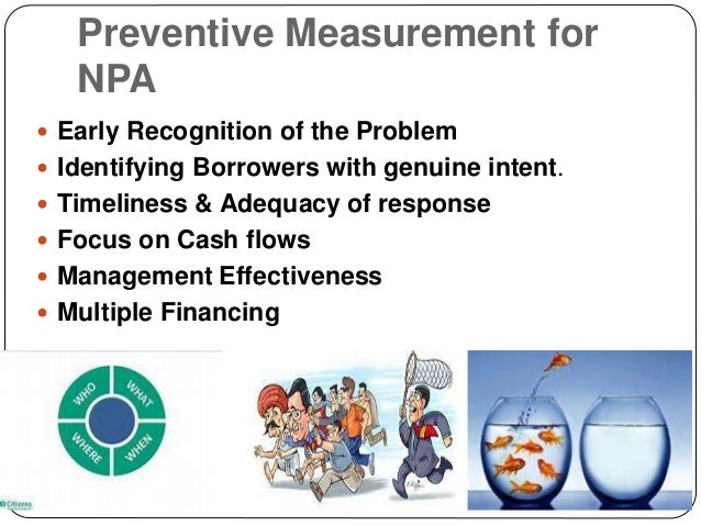 essay on non performing assets and the recovery mechanisms available Top ten internal controls to prevent and detect fraud  ensure that agency assets such as vehicles, cell phones, equipment,.