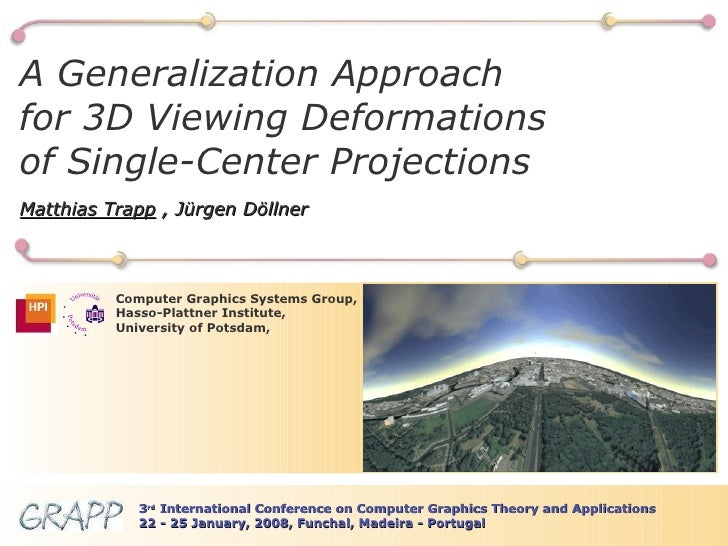 BBB Computer Graphics Systems Group, Hasso-Plattner Institute, University of Potsdam, A Generalization Approach for 3D Vie...