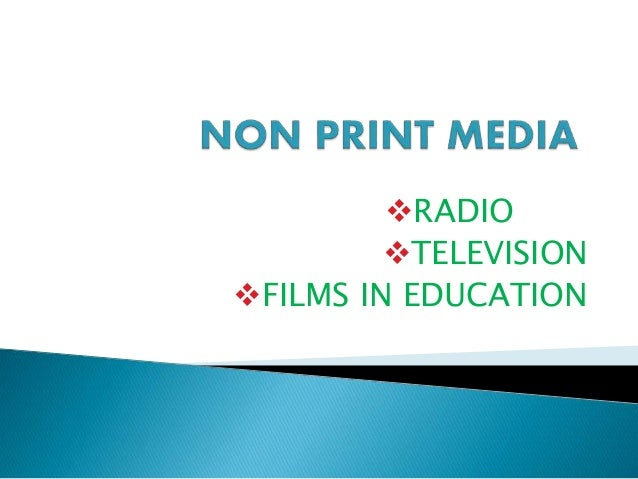 RADIO TELEVISION FILMS IN EDUCATION