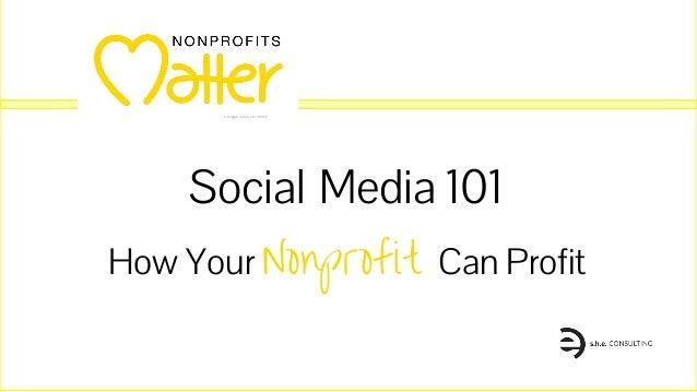 How Your Nonprofit Can Profit Social Media 101