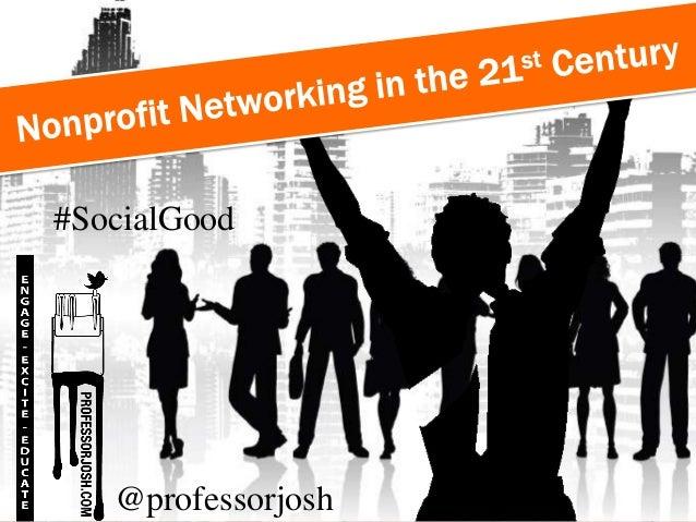#SocialGood@professorjosh