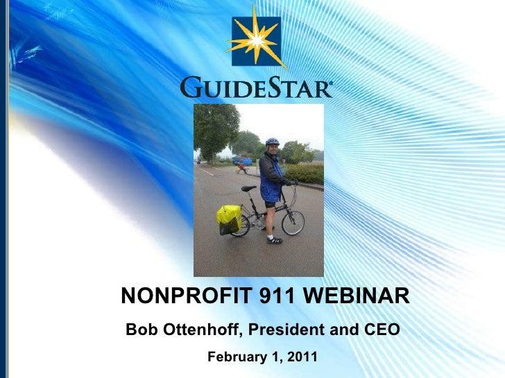 NONPROFIT 911 WEBINAR Bob Ottenhoff, President and CEO February 1, 2011