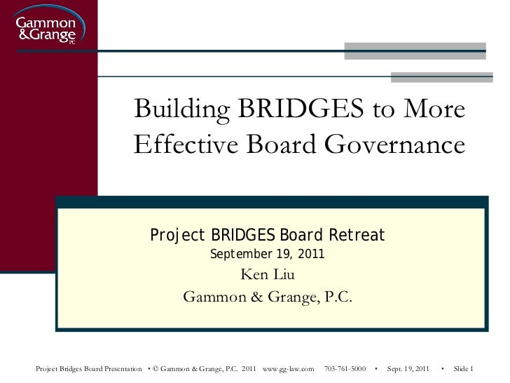 Building BRIDGES to More                            Effective Board Governance                                Project BRID...