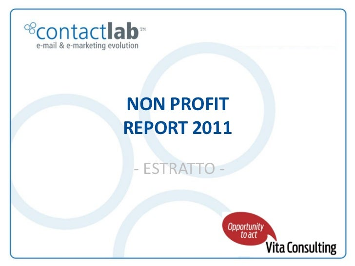 NON PROFIT                                                      REPORT 2011                                               ...
