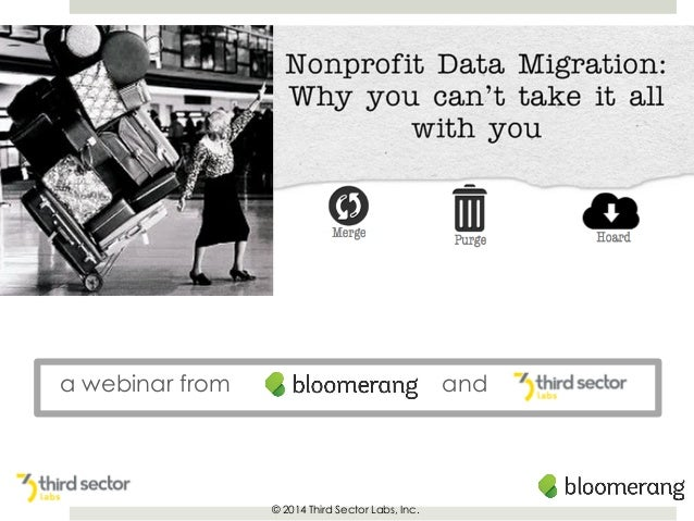 a webinar from  and  © 2014 Third Sector Labs, Inc.