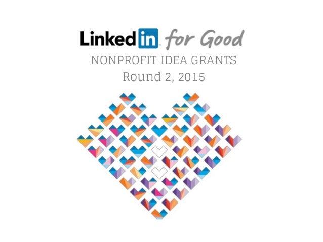 NONPROFIT IDEA GRANTS Round 2, 2015