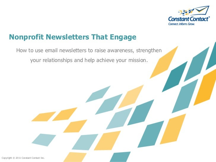 Nonprofit Newsletters That Engage            How to use email newsletters to raise awareness, strengthen                  ...