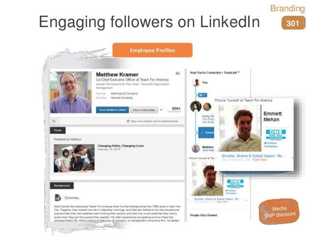 Employee Profiles Engaging followers on LinkedIn 301 Branding
