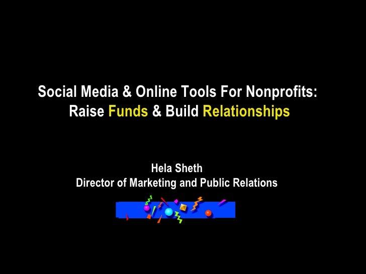 Social Media & Online Tools For Nonprofits:  Raise  Funds  & Build  Relationships