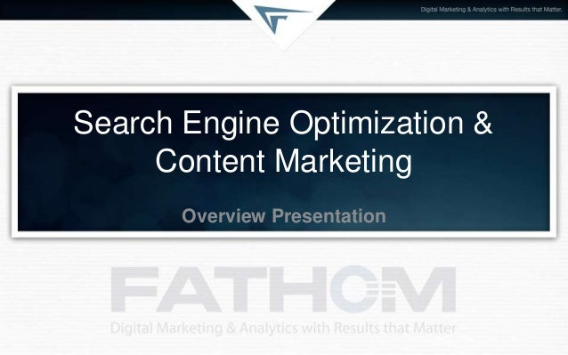 Search Engine Optimization & Content Marketing Overview Presentation