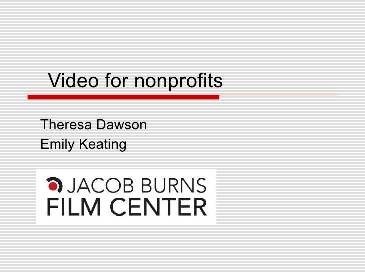 Video for nonprofits Theresa Dawson Emily Keating