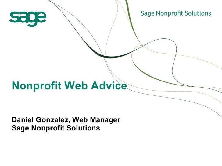 Daniel Gonzalez, Web Manager  Sage Nonprofit Solutions Nonprofit Web Advice