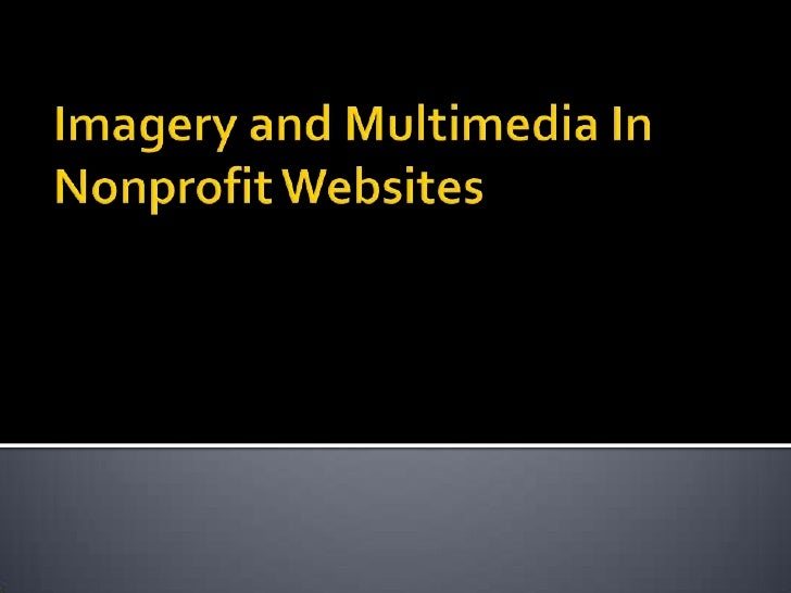 Imagery and Multimedia In Nonprofit Websites <br />