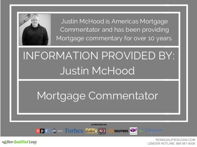 Justin McHood is Americas Mortgage Commentator and has been providing Mortgage commentary for over 10 years. INFORMATION P...